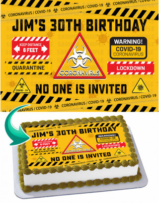 Quarantine Coronavirus Covid19 Edible Image Cake Topper Personalized Birthday Sheet Decoration Custom Party Frosting Transfer Fondant
